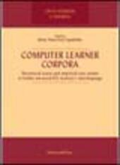 Computer Learner Corpora. Theoretical issues and empirical case studies of italian advanced EFL learners interlanguage