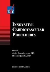 Innovative cardiovascular procedures