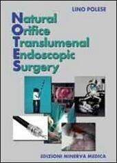Natural office translumenal endoscopic surgery