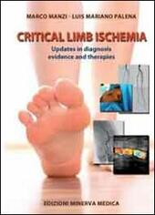 Critical limb ischemia. Updates in diagnosis evidence and therapies