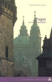 Prague. An architectural guide. Ediz. illustrata