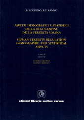 Aspetti demografici e statistici della regolazione della fertilità umana-Human fertility regulation. Demographic and statistical aspects