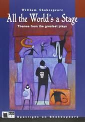 All the world's a stage. Con audiolibro. CD Audio