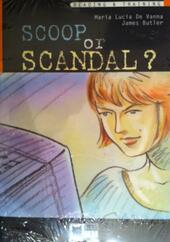 Scoop or scandal? Con CD