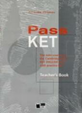 Pass ket. Teacher's book. Con CD Audio.