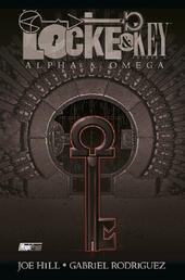 Alpha & Omega. Locke & Key. Vol. 6