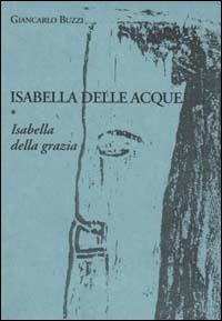 Image of (NUOVO o USATO) Isabella delle acque