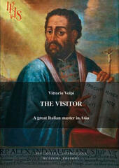 The visitor. Alessandro Valignano, a great italian master in Asia