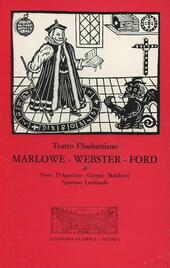 Teatro elisabettiano. Marlowe, Webster, Ford