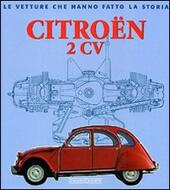 Citroën 2CV. Ediz. illustrata
