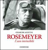 Rosemeyer. L'asso invincibile