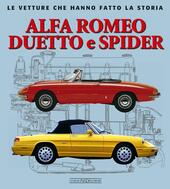 Alfa Romeo Duetto e Spider  - Giancarlo Catarsi Libro - Libraccio.it