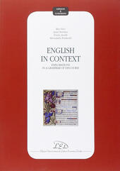 English in context. Explorations in a grammar of discourse