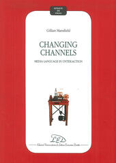 Changing channels. Media language in (inter)action