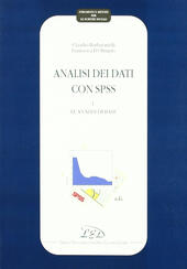 Analisi dei dati con SPSS. Vol. 1: Le analisi di base.