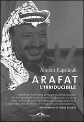 Arafat l'irriducibile