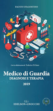 Medico di guardia. Diagnosi e terapia