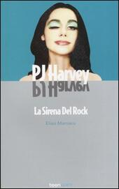 PJ Harvey. La sirena del rock