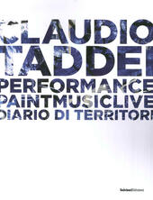 Diario di territori. Performance paint music live