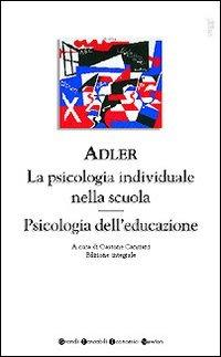 Image of La psicologia individuale nella scuola-Psicologia dell'educazione