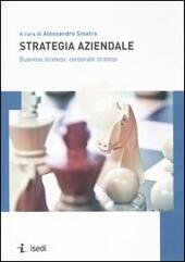 Strategia aziendale. Business strategy, corporate strategy