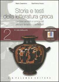 Storia e testi della letteratura greca