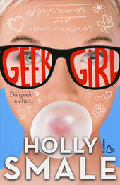 Da geek a chic... Geek girl. Vol. 1