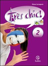 Très chic. ! Con CD Audio. Vol. 2