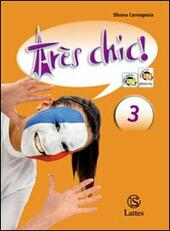 Très chic. ! Con CD Audio. Vol. 3