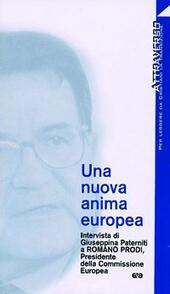 Una nuova anima europea. Intervista di G. Paterniti a Romano Prodi