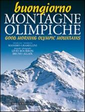 Buongiorno montagne olimpiche-Good morning mountains of 2006