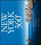 New York 360°. Ediz. italiana e inglese