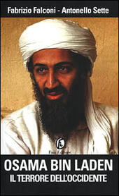 Osama bin Laden. Il terrore dell'Occidente