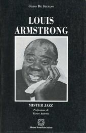 Louis Armstrong. Mister jazz