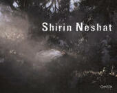 Shirin Neshat 2002-2005. Catalogo della mostra (New York, October 15-November 12 2005)