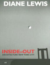 Diane Lewis. Inside-out. Architecture New York City