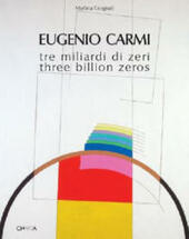 Eugenio Carmi. Tre miliardi di zeri-Three billion zeros