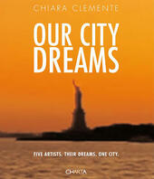 Our city dreams. Five artists. Their dreams. One city