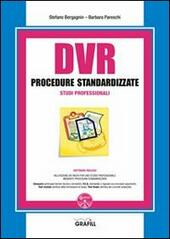 DVR procedure standardizzate studi professionali. Con Contenuto digitale per download e accesso on line