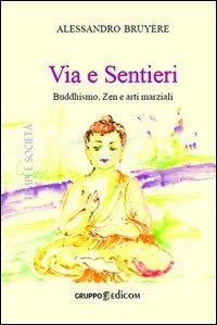 Image of Via e sentieri buddhismo, zen e arti marziali