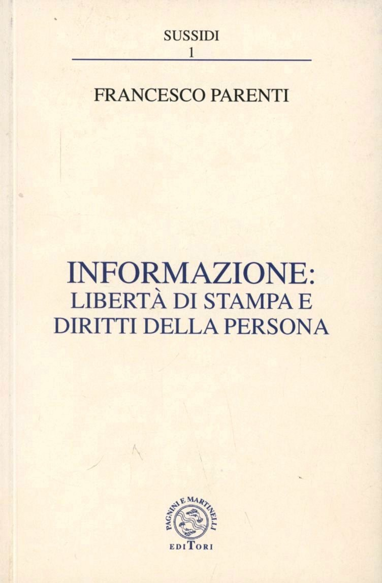 Image of Informazione: libertà di stampa e diritti della persona