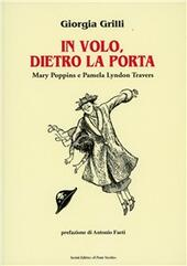 In volo, dietro la porta. Mary Poppins e Pamela Lyndon Travers