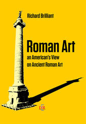 Roman art. An american's view on ancient roman art