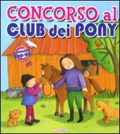 Concorso al Club dei Pony. Libro pop-up
