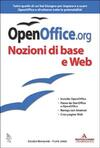 OpenOffice.org. Con CD-ROM. Vol. 1: Nozioni di base e Web.