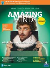 Amazing minds compact. Con ebook. Con espansione online