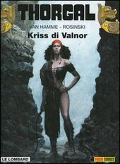 Kriss di Valnor. Thorgal. Vol. 28