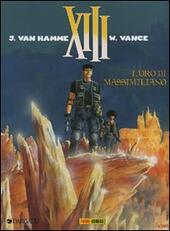 L' oro di Massimiliano. XIII. Vol. 17