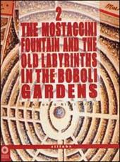 The Mostaccini fountain and the old labyrinths in the Boboli gardens  - Arianna Nizzi Grifi Libro - Libraccio.it