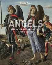 Angels. Dreams spirits apparitions in italian paintings